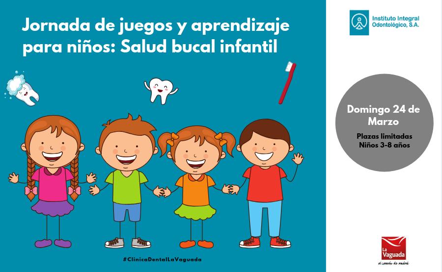 Jornada de juegos y aprendizaje para niños: Salud bucal infantil – 24 de Marzo de 2019